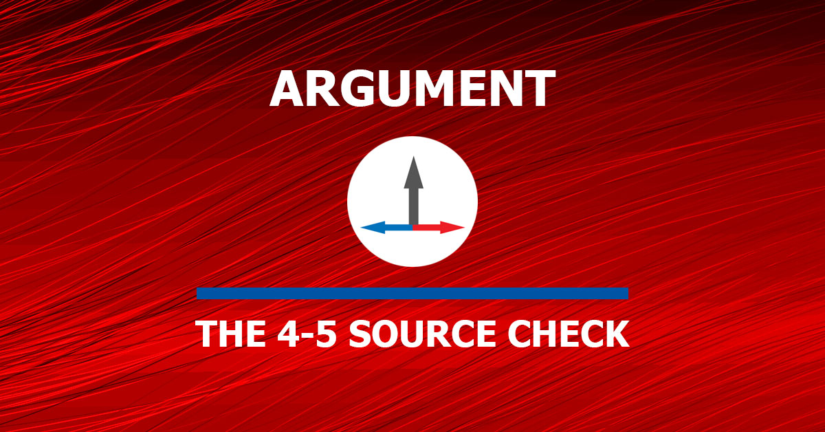 banner image that reads the category of argument and the topic of the four to five source check